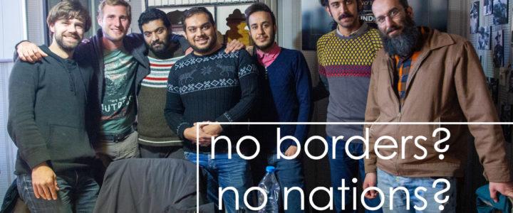 No borders. No nations. Was wir auf Reisen über UNS Menschen gelernt haben.